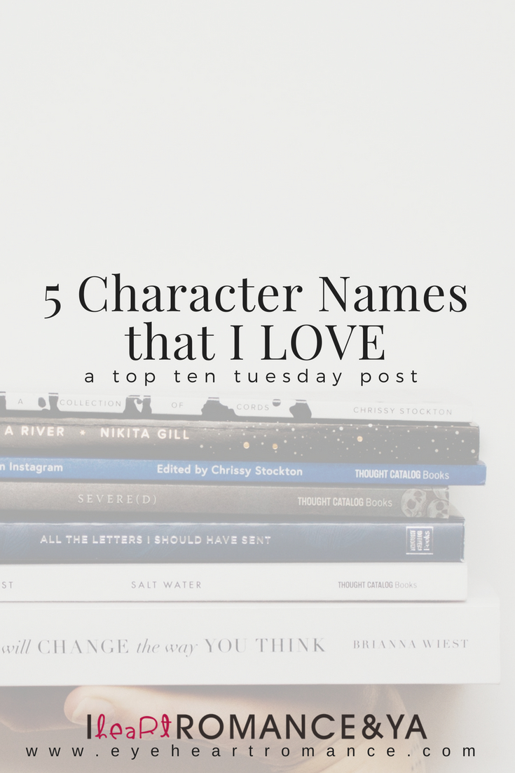 5 Character Names that I LOVE