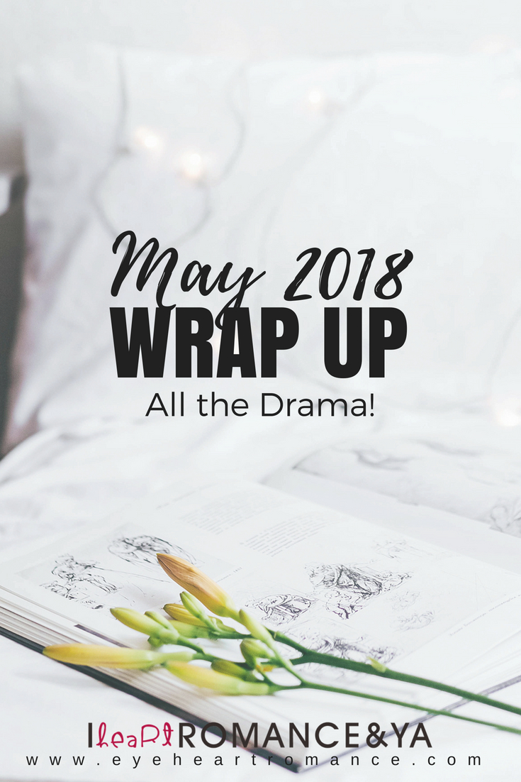 All the Drama! May 2018 Monthly Wraps