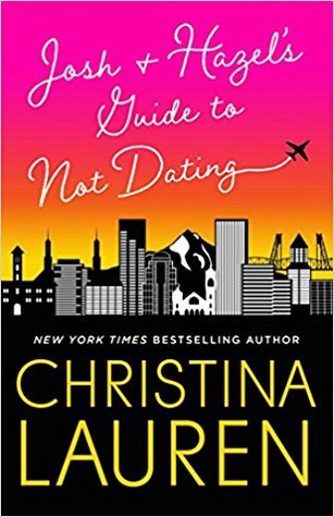 I liked the Quirky Manic Pixie Dream Girl | Josh and Hazel's Guide to Not Dating by Christina Lauren [Audiobook Review]