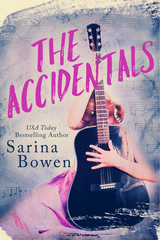 The Accidentals by Sarina Bowen [New Release + Excerpt]