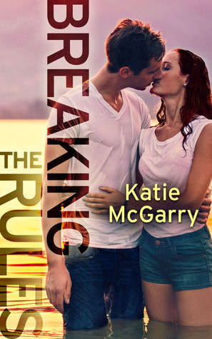 Angsty & Tough! Breaking the Rules by Katie McGarry [Book Review]