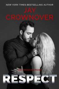 Respect by Jay Crownover