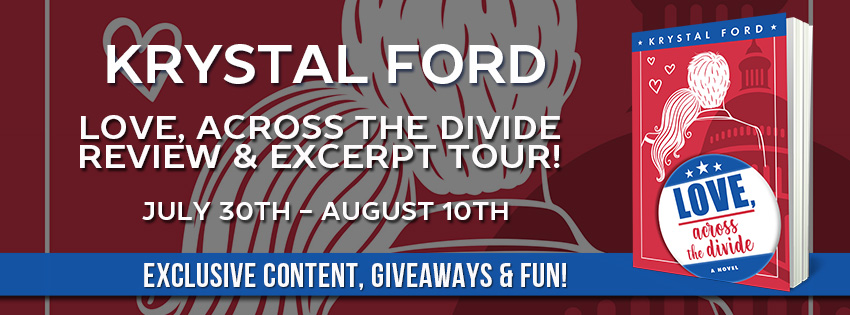Romance & Politics | Love, Across the Divide by Krystal Ford [ARC Review + Giveaway]