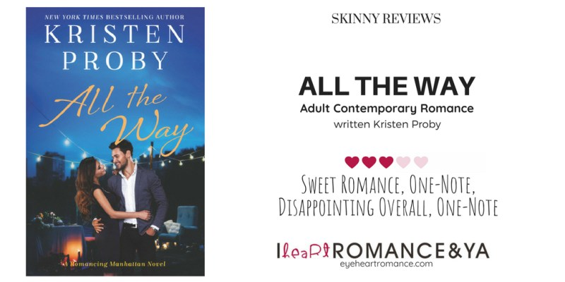 All the Way Skinny Review
