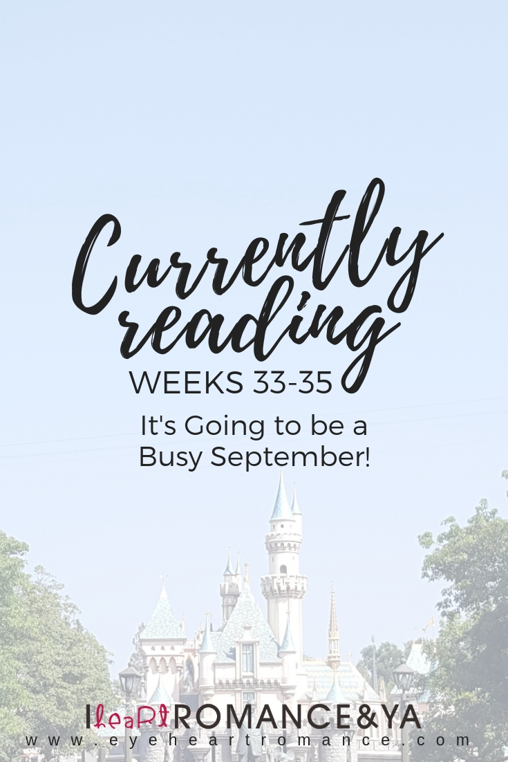 Currently Reading Weeks 33-35: It's Going to be a Busy September!