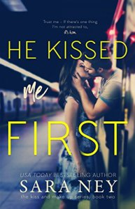 He Kissed Me First by Sarah Ney