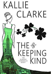 The Keeping Kind by Kallie Clarke