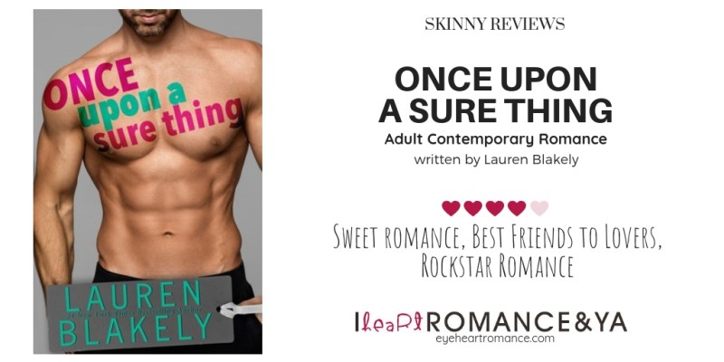 Once Upon a Sure Thing Skinny Review