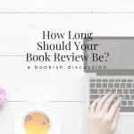 How Long Should Your Book Review Be?