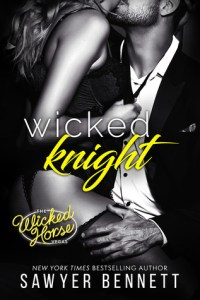 Wicked Knight by Sawyer Bennett