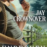 Unbroken by Jay Crownover