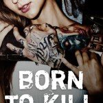 Born to Kill by Erin Trejo