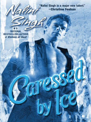 Caressed by Ice by Nalini Singh