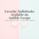 Favorite Audiobooks Available on Audible Escape