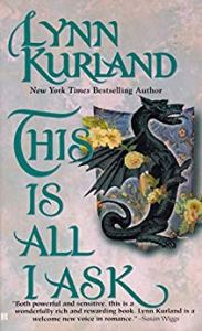 This is All I Ask by Lynn Kurland