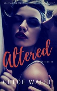 Altered by Chloe Walsh