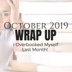 I Overbooked Myself Last Month!