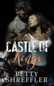 Castle of Kings by Betty Shreffler