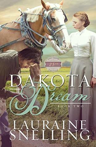 Dakota Dreams by Laurie Snelling
