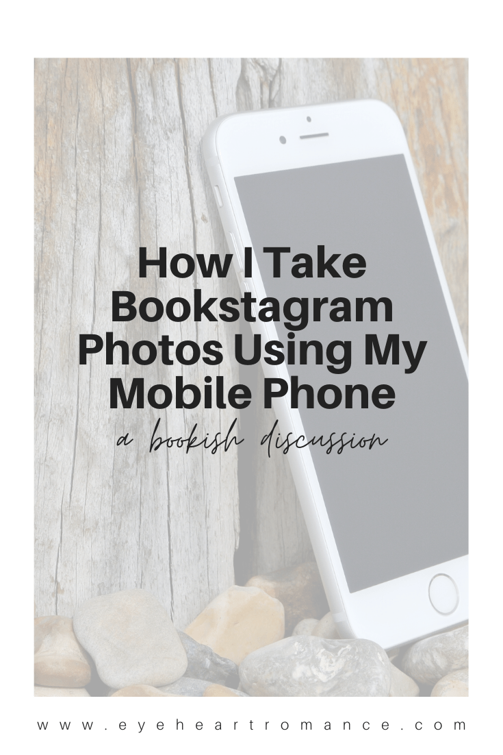 How I Take Bookstagram Photos Using My Mobile Phone