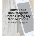 Bookstagram photos using my mobile phone