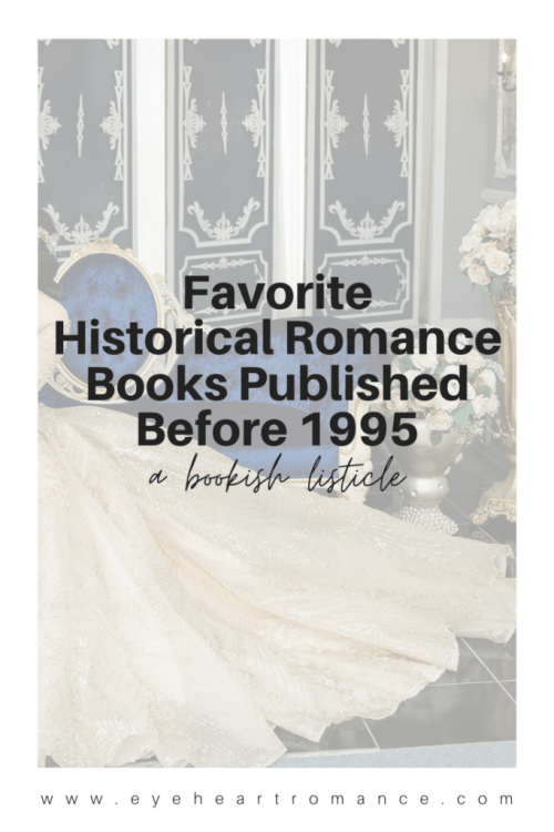 Favorite Historical Romance Books Published Before 1995