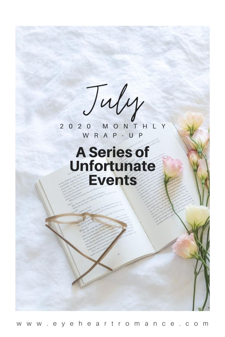 A Series of Unfortunate Events! July 2020 Monthly Wraps