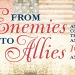 Star Spangled 200: From Enemies To Allies Conference — June 12 – 15