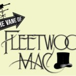 In the Vane of Fleetwood Mac – March 14th