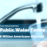 Toxins in Our Drinking Water: A New Report