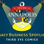 Legacy Business Spotlight: Third Eye Comics and Third Eye Games & Hobbies (Encore Presentation)