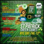 "St. Patrick's Green Games ""RYE-DAY"" the 13th"