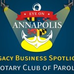 Legacy Business Spotlight: Rotary Club of Parole (Encore Presentation)