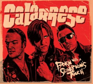 calabrese-born-with-a-scorpions-touch-punk