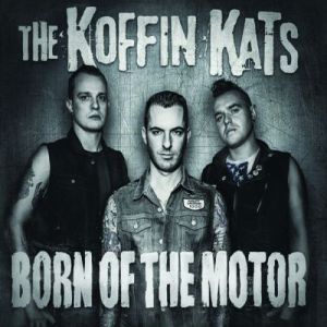 koffin-kats-born-of-the-motor-punk