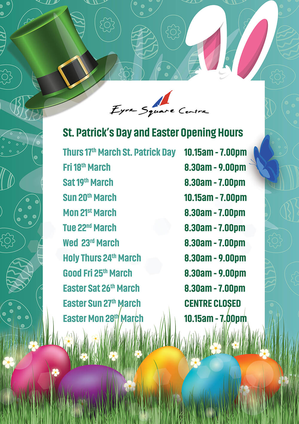 St Patricks Day And Easter Opening Hours Eyre Square