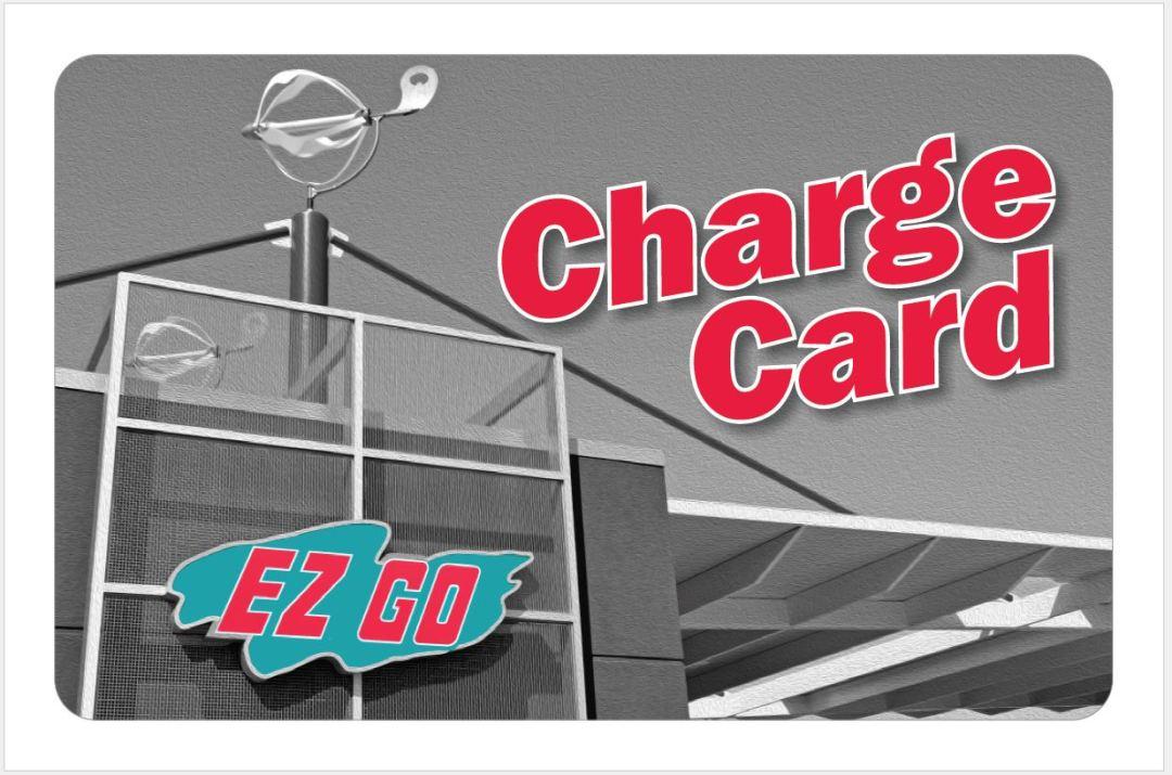 EZ GO Charge Card - EZ GO Stores
