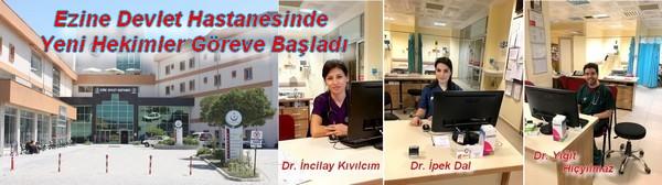 Ezine Devlet Hastanesinde Yeni Hekimler Göreve Başladı
