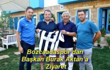 Bozcaadaspor'dan Başkan  Burak Aktan'a Ziyaret