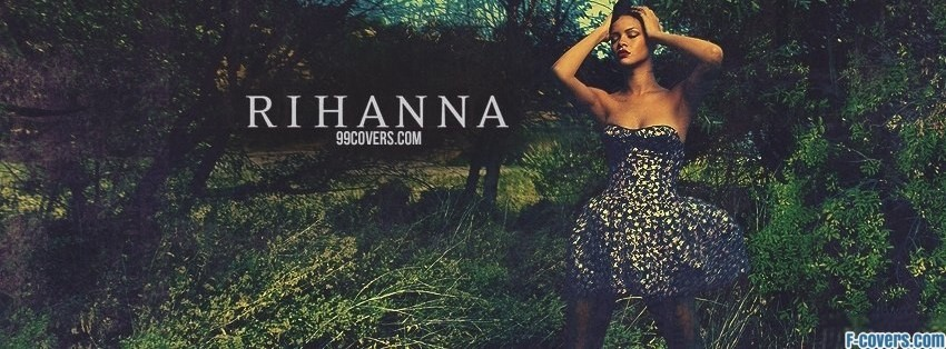 Rihanna Facebook Cover Timeline Photo Banner For Fb
