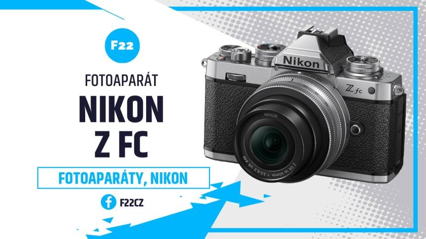 Nikon Z fc: Jaká je dostupná retro bezzrcadlovka?