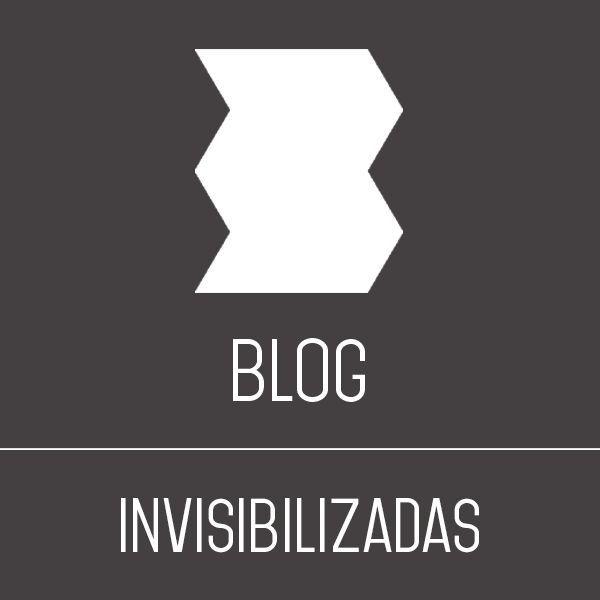 Invisibilizadas