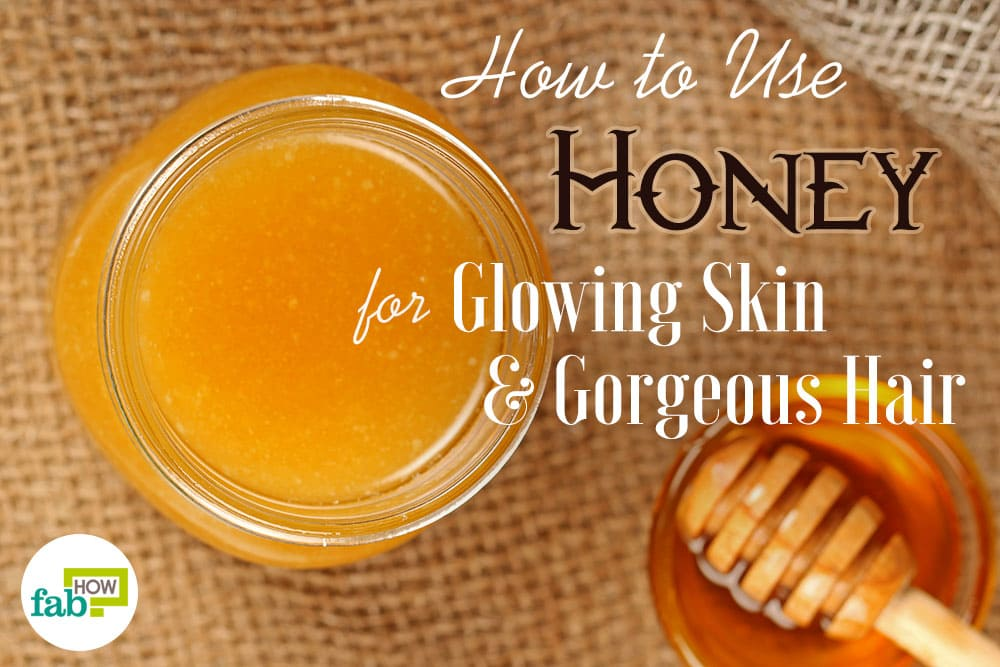 How To Use Honey For Glowing Skin And Gorgeous Hair Fab How