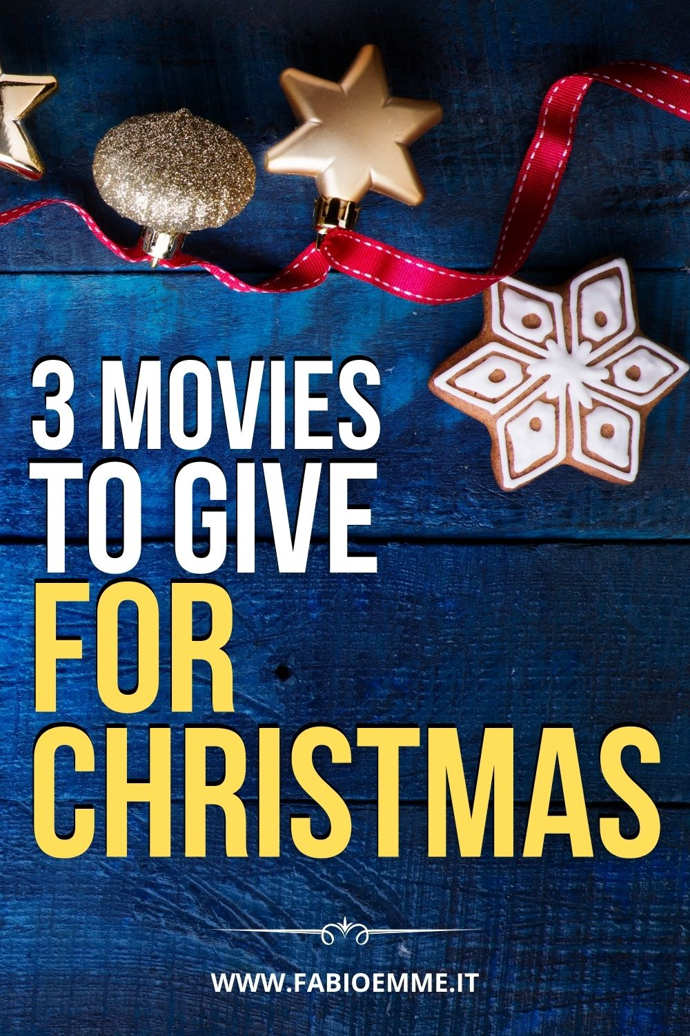 3 Movies to Give for Christmas