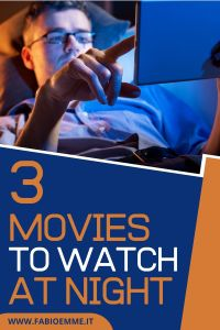 3 Movies to Watch at Night