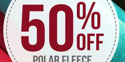 February's Coupons of the Month!  50% Off Polar Fleece, and 25% Off Notions!