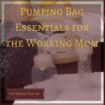 Pumping Bag Essentials for the Working Mom