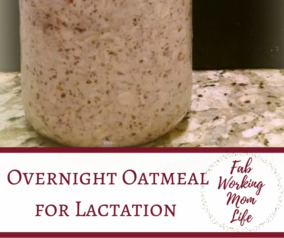 How to make Overnight Oatmeal with Lactation Goodness