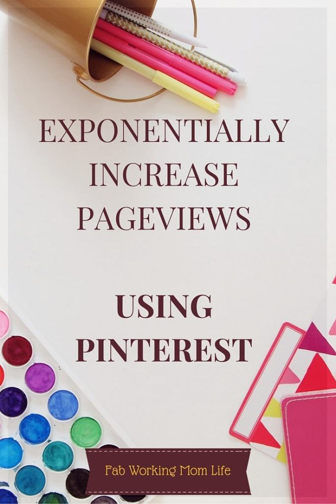 Exponentially Increase Pageviews using Pinterest