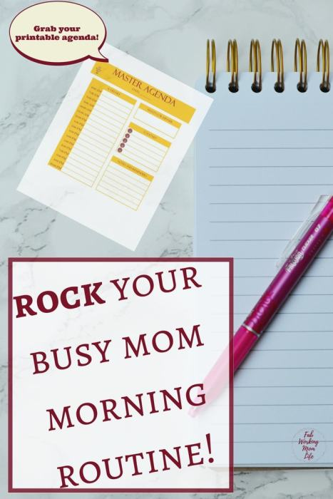 Rock your busy mom morning routine | Grab your agenda workbook to organize your mom schedule. Morning Routine Tips for Busy Moms that Will Make You an Organized Rockstar